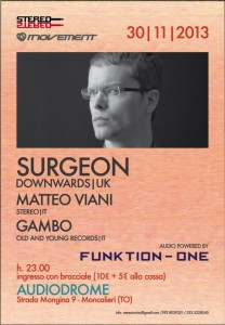 33 Audiodrome Moncalieri - TO 30_11_2013 SURGEON _ DOWNWARDS _UK MATTEO _ STEREO _ IT GAMBO _ OLD AND YOUNG RECORDS _IT