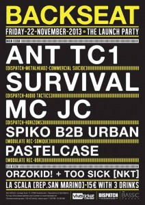 34 La Scala San Marino 22-11-2013 The Launch Party ANT TC1 _ SURVIVAL _ MC JC _ SPIKO B2B URBAN _POSTELCASE DUB ROOM - ORZOKID! TOO SICK [NKT]