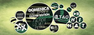 41 Tao - Genova - 20_04_2014 HI-HAT EASTER EDITION F.ALFIERI _ LO VILLA _ PIERKA