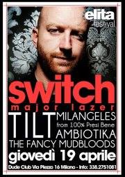 6 DUDE-CLUB - MILANO 19_04_2012 SWITCH djset (UK)